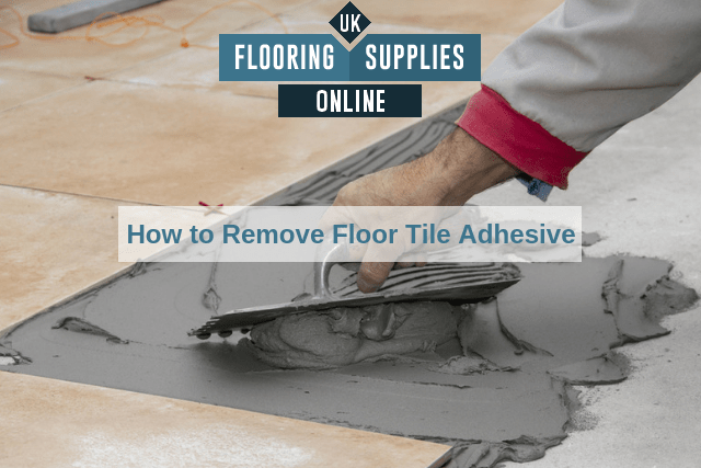 How to Remove Floor Tile Adhesive