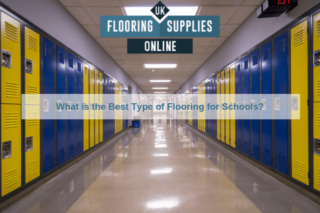 What is the Best Type of Flooring for Schools?